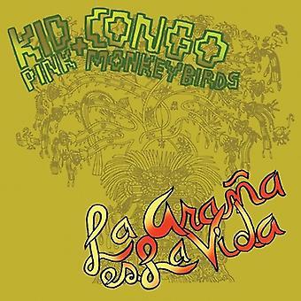 Kid Congo & den lyserøde abe fugle - La Arana Es La Vida [CD] USA importerer