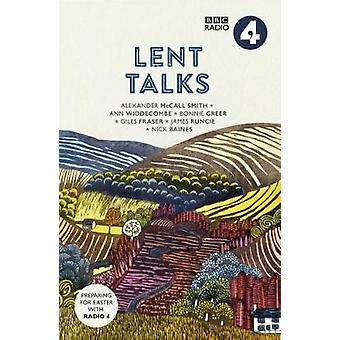 Lent Talks - A Collection of Broadcasts by Nick Baines - Giles Fraser