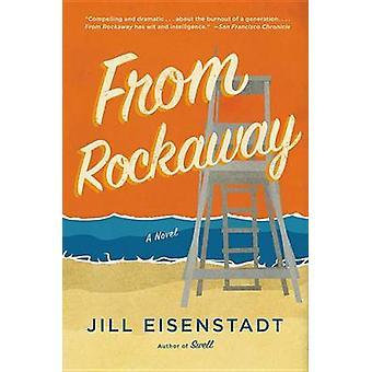 Från Rockaway av Jill Eisenstadt - 9780316506335 bok