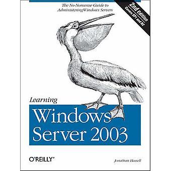 Aprendendo o Windows Server 2003 (2a edição revisada) por Jonathan Hassel