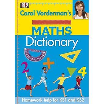 Carol Vordermans matematik ordbog af Carol Vorderman - 9781405341370