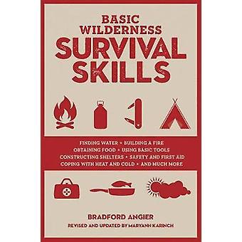 Capacità di sopravvivenza di base Wilderness - riveduta e aggiornata da Bradford un