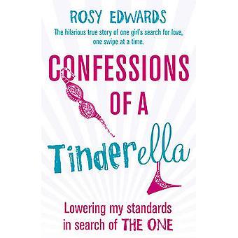 Confesiones de un Tinderella por Rosy Edwards - libro 9781784750374