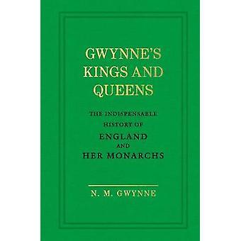Gwynne's Kings and Queens by N.M. Gwynne - 9781785037849 Book