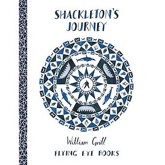 Shackleton's Journey by William Grill - William Grill - 9781909263109