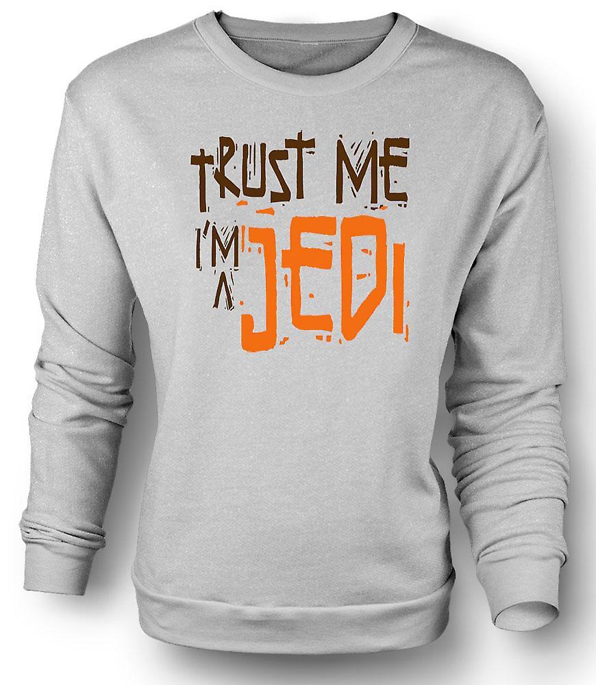 Mens Sweatshirt tro mig jag är en Jedi - rolig