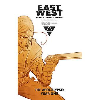 East of West the Apocalypse - Year One by Jonathan Hickman - Nick Drag