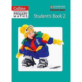 Collins międzynarodowego podstawowy matematyka - Student's Book 2 przez Lisa Jarmin