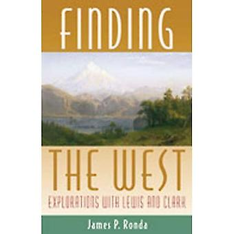 Finding the West : Explorations with Lewis and Clark