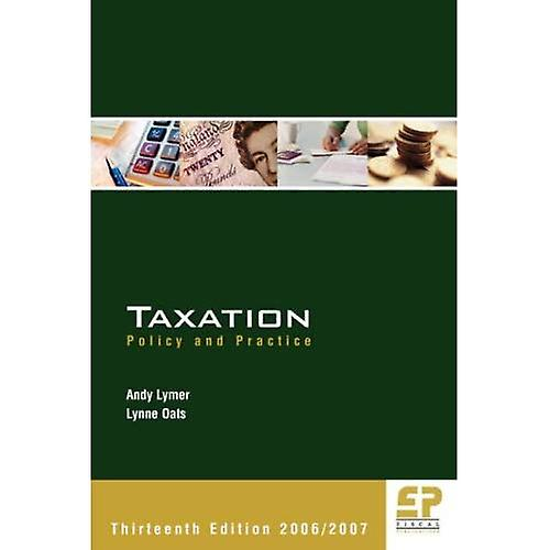 Taxation  Policy and Practice 2006   2007