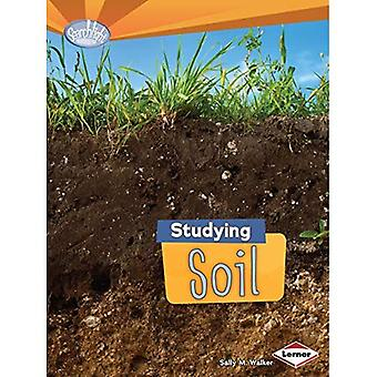 Studying Soil (Searchlight Books Do You Dig Earth Science?)