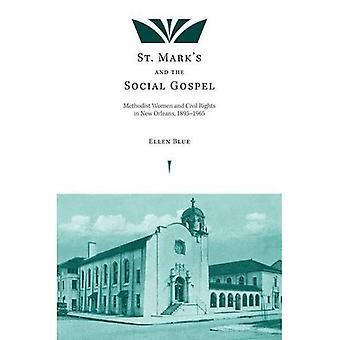 San Marco e il Vangelo sociale: metodista donne e diritti civili a New Orleans, 1895-1965