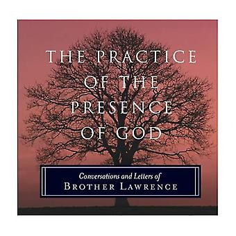 The Practice of the Presence of God: Conversations and Letters of Brother Lawrence