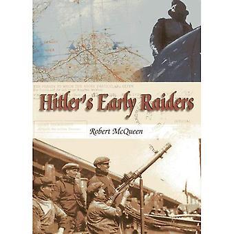 Hitler's Early Raiders