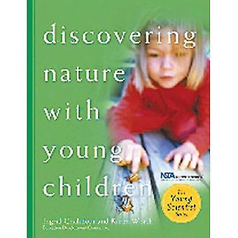 Discovering Nature with Young Children (Young Scientist (Redleaf Press))