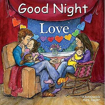 Good Night Love (Good Night Our World) [Board book]