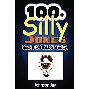 100 + flauwe grappen boek voor kinderen vandaag!: een unieke combinatie van grappen boeken voor kinderen van 7 tot en met 9, Joke boeken leeftijden 8-12, kinderen en grappen voor kinderen 10-12