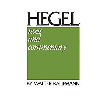 Hegel Texts and Commentary by Hegel & W. G.