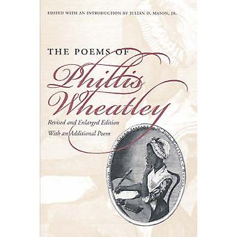 Los poemas de Phillis Wheatley por Wheatley y Phillis