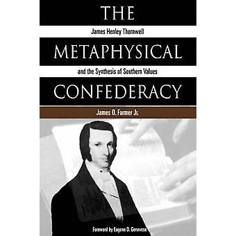 De metafysische Confederatie door boer & James Oscar & Jr.