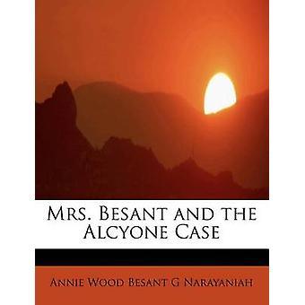 Mrs. Besant och Alcyone fallet av Narayaniah & Annie trä Besant G
