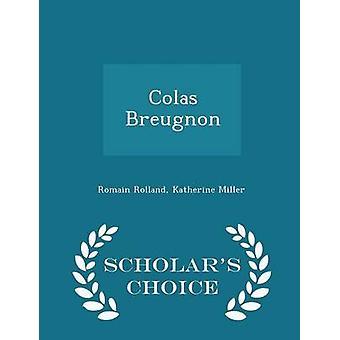 Colas Breugnon geleerden keuze Edition door Rolland & Romain