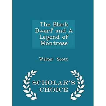 قزم أسود وأسطورة للعلماء مونتروز الطبعة اختيار طريق سكوت & والتر