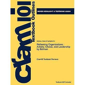 Studieguiden for Reframing organisationer artisteri valg og ledelse af Bolman ISBN 9780787987992 af Cram101 lærebog anmeldelser