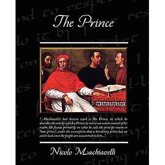 The Prince by Machiavelli & Nicolo
