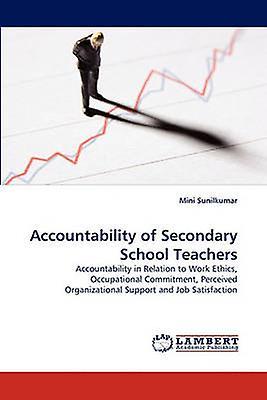 Accountability of Secondary School Teachers by Sunilkumar & Mini