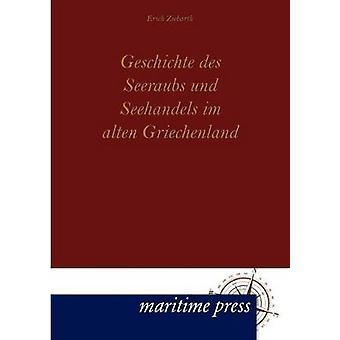 Geschichte des Seeraubs und Seehandels im alten Griechenland by Ziebarth & Erich