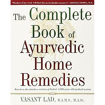 The Complete Book of Ayurvedic Home Remedies by Vasant Lad - 97806098