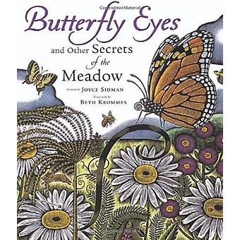 Butterfly Eyes and Other Secrets of the Meadow by Joyce Sidman - Beth
