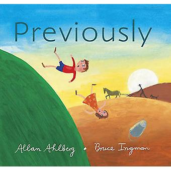 Previously by Allan Ahlberg - Bruce Ingman - 9780763653040 Book