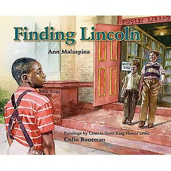 Finding Lincoln by Ann Malaspina - Colin Bootman - 9780807524350 Book