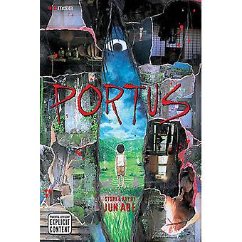 Portus by Jun Abe - Jun Abe - Annette Roman - 9781421513836 Book