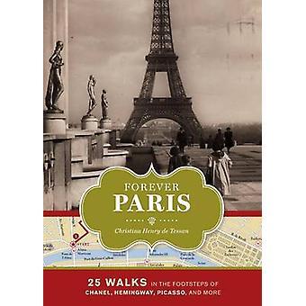 Forever Paris by Christina Henry de Tessan - 9781452104881 Book
