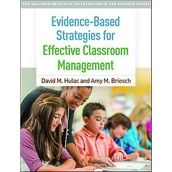 Evidence-Based Strategies for Effective Classroom Management - 978146