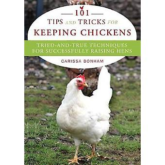 Proven Techniques for Keeping Healthy Chickens - The Backyard Guide to