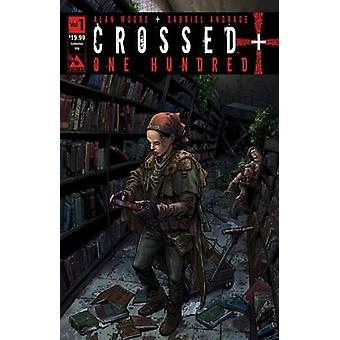 Crossed +100 - v.1 by Alan Moore - Gabriel Andrade - 9781592912643 Book