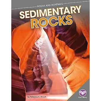 Sedimentary Rocks by Hirsch Rebecca Eileen - 9781624033902 Book