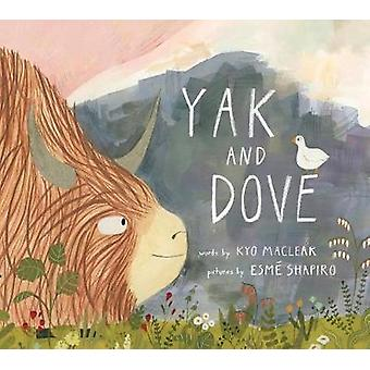 Yak And Dove by Kyo Maclear - 9781770494947 Book