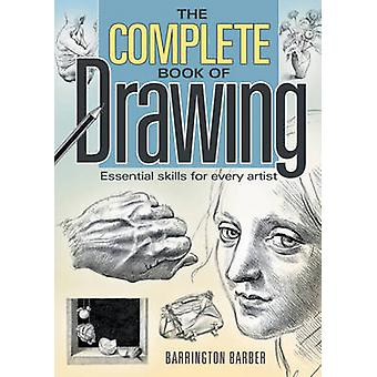 The Complete Book of Drawing by Barrington Barber - 9781848375369 Book