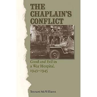 Kaplanens konflikt - gott och ont i ett krig sjukhus - 1943-1945