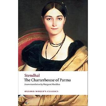 The Charterhouse of Parma 9780199555345 by Stendhal & Roger Pearson & Margaret Mauldon