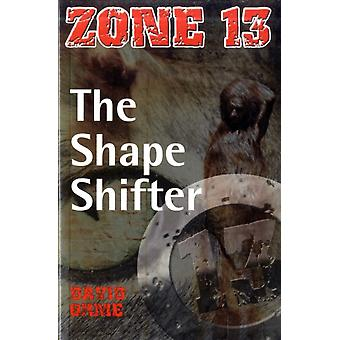 The Shape Shifter: Set Two (Zone 13) (Paperback) by Orme David