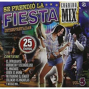 Forskellige kunstner - SE Prendio La Fiesta 5 Corrido Mix [CD] USA importerer