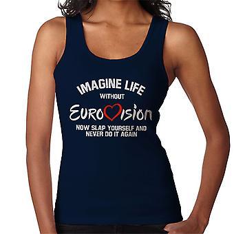 Föreställa sig liv utan Eurovision kvinnor Vest