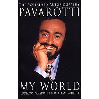 Meine Welt von Luciano Pavarotti - William Wright - 9780099641810 buchen