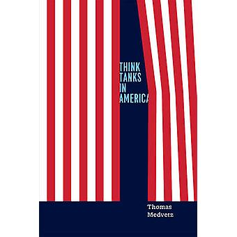 Think Tanks in Amerika durch Thomas Medvetz - 9780226143668 Buch